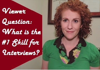 #1 Skill for Job Interview Success