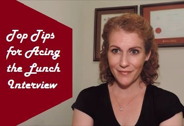 Top Tips for Acing the Lunch Interview